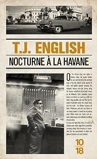 Nocturne à la Havane par T. J. English