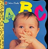 img - for Baby A-B-C (Little Nugget) by Ford Brunetto Carolyn (2001-05-06) Board book book / textbook / text book