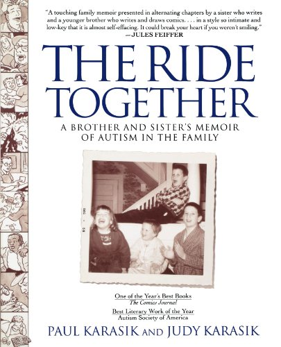 The Ride Together: A Brother and Sister's Memoir of Autism in the Family