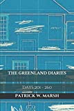 The Greenland Diaries: Days 201 - 260