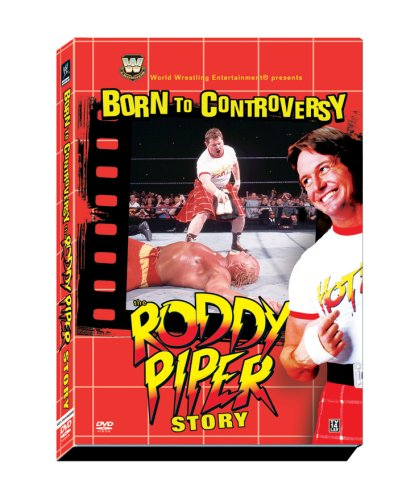 Wwe Roddy Piper (WWE: Born to Controversy - The Roddy Piper)
