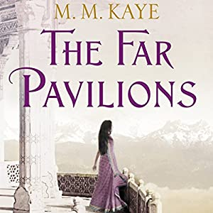 The Far Pavilions Audiobook