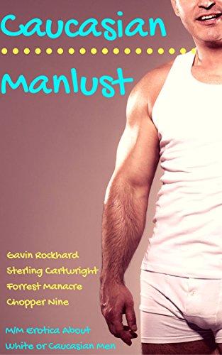 Redneck Choppers - Caucasian Manlust: M/M Erotica About White or Caucasian Men (Ivory & Cream Erotica About White Men Book 14)