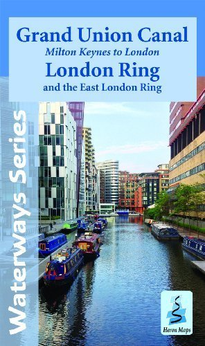 Grand Union Canal - Milton Keynes to London, with the London & East London Rings by Heron Maps (2014-05-27) ()