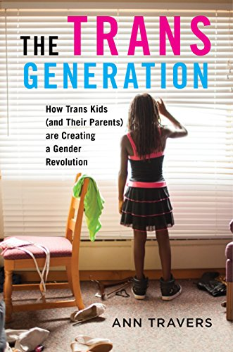 Image of The Trans Generation: How Trans Kids (and Their Parents) are Creating a Gender Revolution