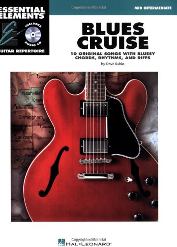 Blues Cruise: Early Intermediate Essential Elements Guitar ()