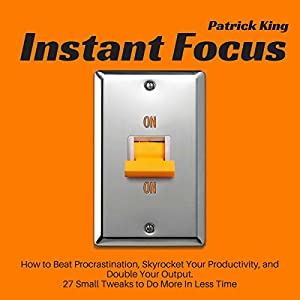 Instant Focus Audiobook