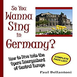 So You Wanna Sing in Germany?