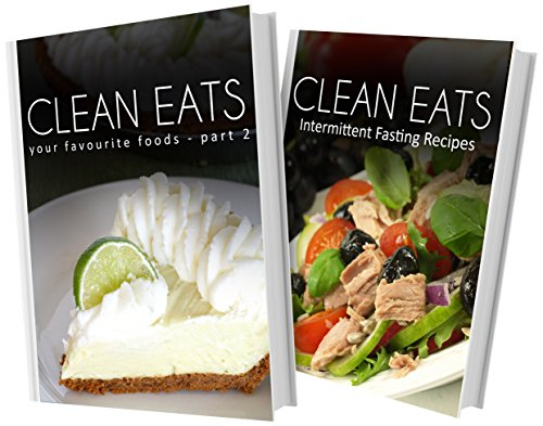 Book your favorite foods part 2 and intermittent fasting recipes 2 book your favorite foods part 2 and intermittent fasting recipes 2 book combo clean eats download pdf audio idoomzs1n forumfinder Choice Image