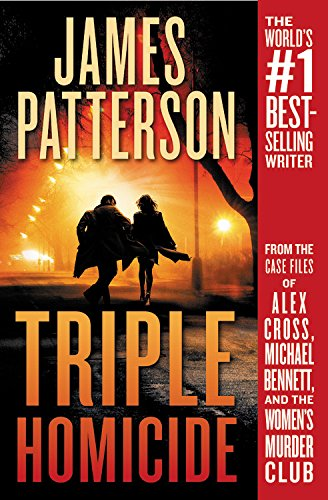 Triple Homicide: From the case files of Alex Cross, Michael
