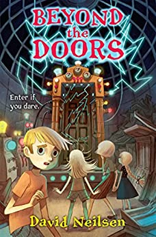 Beyond the Doors by [Neilsen, David]