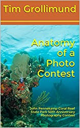 Anatomy of a Photo Contest: John Pennekamp Coral Reef State Park 50th Anniversary Photography Contest