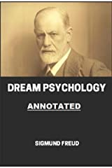 Dream Psychology Annotated Kindle Edition