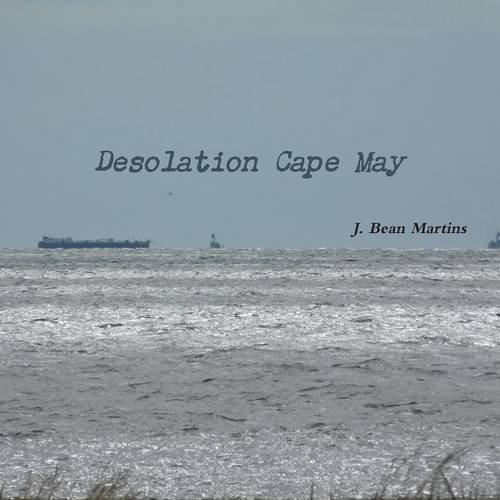 Desolation Cape May -