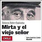 Mirta y el viejo señor [Mirta and the Old Man]: América Latina | Dolores Soler-Espiauba
