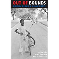 Out of Bounds: British Black & Asian Poets (Newcastle / Bloodaxe Poetry)