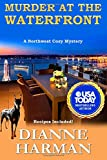Murder at the Waterfront (Northwest Cozy Mystery Series) (Volume 7) by  Dianne Harman in stock, buy online here