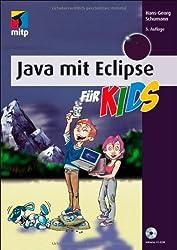 Java mit Eclipse für Kids (mitp für Kids)