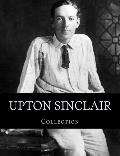 "an examination of the book the jungle by upton sinclair jr The jungle [upton sinclair] on amazoncom free shipping on qualifying offers unabridged 85""x11"" student value production of the jungle, written by the pulitzer prize winning journalist upton sinclair (1878–1968) upton sinclair wrote the novel to portray the changing lives of immigrants traveling to the united states and landing in."