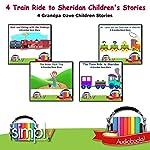 4 Train Ride to Sheridan Children's Stories: Grandpa Dave Children Stories | Grandpa Dave