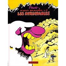 Génie des Alpages 05 Intondables Les