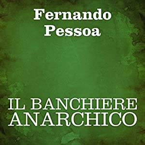 Il banchiere anarchico Audiobook
