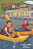 The San Francisco Splash, David A. Kelly, 0606319409