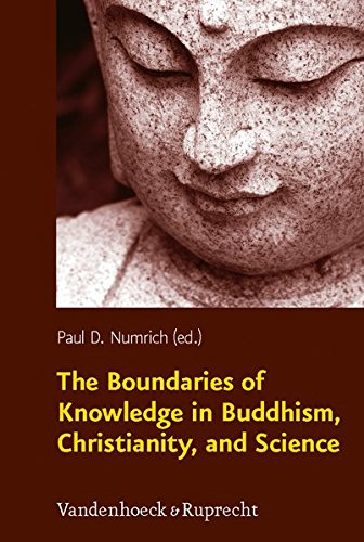 The Boundaries of Knowledge in Buddhism, Christianity, and Science (Religion, Theologie und Naturwissenschaft / Religion