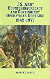 Book cover for U.S. Army Counterinsurgency and Contingency Operations Doctrine, 1942-1976