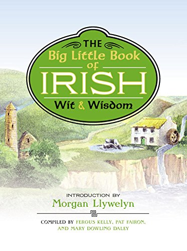 Big Little Book of Irish Wit & Wisdom (Best Irish Wedding Toasts)