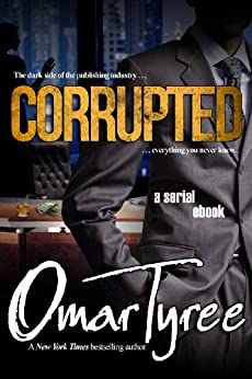 Corrupted by [Tyree, Omar]