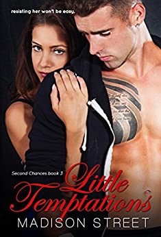 Little Temptations (Second Chances Book 3) by [Street, Madison]