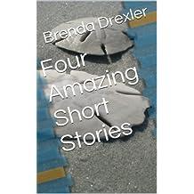 Four Amazing Short Stories