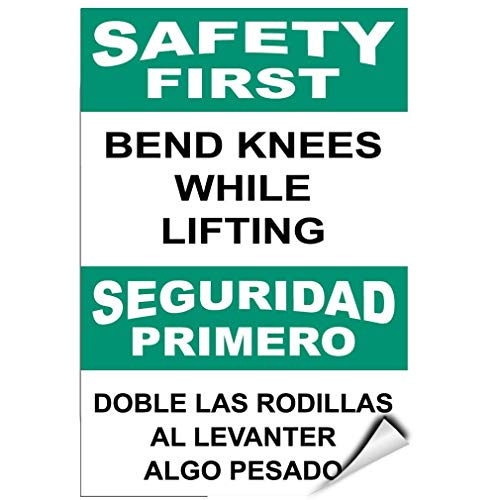 - Label Decal Sticker Safety First Bend Knees While Lifting Hazard Sign Durability Self Adhesive Decal Uv Protected & Weatherproof