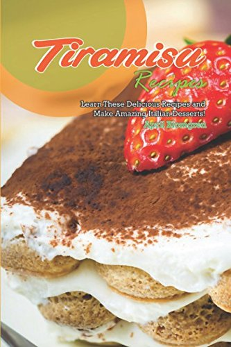 Loacker Tiramisu - Tiramisu Recipes: Learn These Delicious Recipes and Make Amazing Italian Desserts!