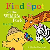 Best Board Books For Boys - Find Spot at the Wildlife Park: A Lift-the-Flap Review
