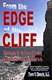 From the Edge of the Cliff:Understanding the Two Phases of Recovery And Becoming the Person You're Meant To Be