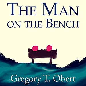 The Man on the Bench Audiobook