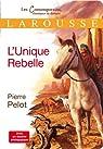 L'Unique Rebelle par Pelot
