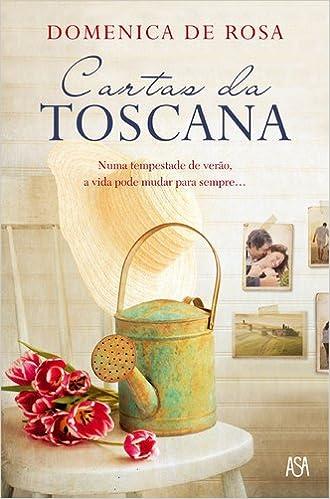 Cartas da Toscana (Portuguese Edition): Domenica De Rosa ...