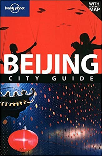 Lonely Planet Beijing (City Travel Guide) by Damian Harper, David Eimer (2010)