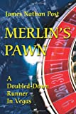 Merlin's Pawn, James Nathan Post, 059520743X