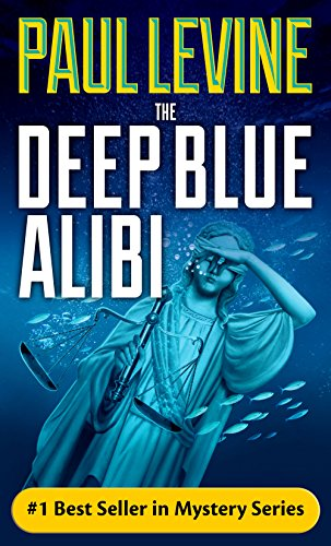 a315983cbce2 The Deep Blue Alibi (Solomon Vs. Lord