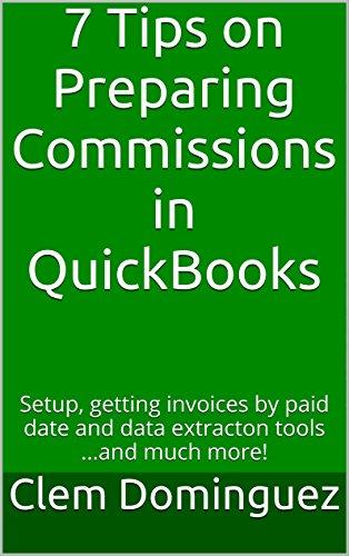amazon com 7 tips on preparing commissions in quickbooks setup