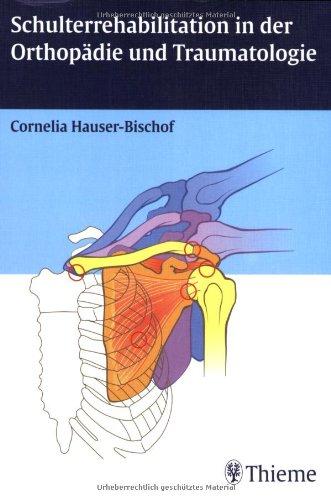 Schulterrehabilitation in der Orthopädie und Traumatologie
