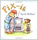 Fix-It, David McPhail, 0525468498