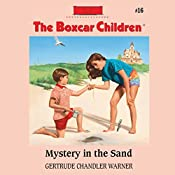 Mystery in the Sand: The Boxcar Children, Book 16 | Gertrude Chandler Warner