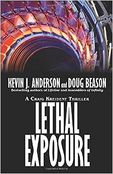 Book Lethal Exposure: Craig Kreident (Craig Kreident Thrillers) (Volume 3) by Kevin J. Anderson (2016-06-30)