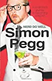 img - for Nerd Do Well by Simon Pegg (2010-10-14) book / textbook / text book