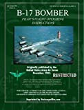 B-17 Bomber Pilot's Flight Operating Manual, Periscope Film.com, 1411687256